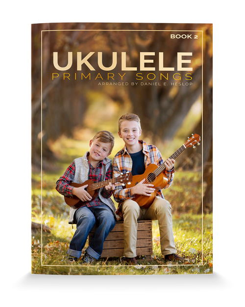Ukulele Primary Songs Book 2