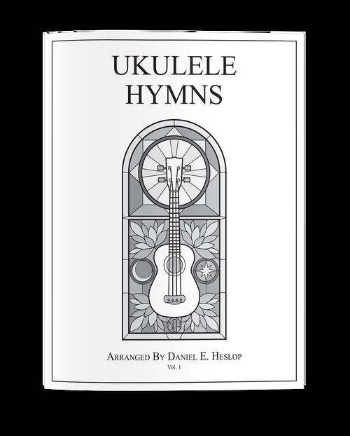 Ukulele Hymns Volume 1