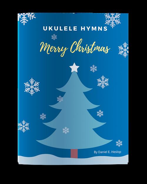 Ukulele Hymns - Merry Christmas