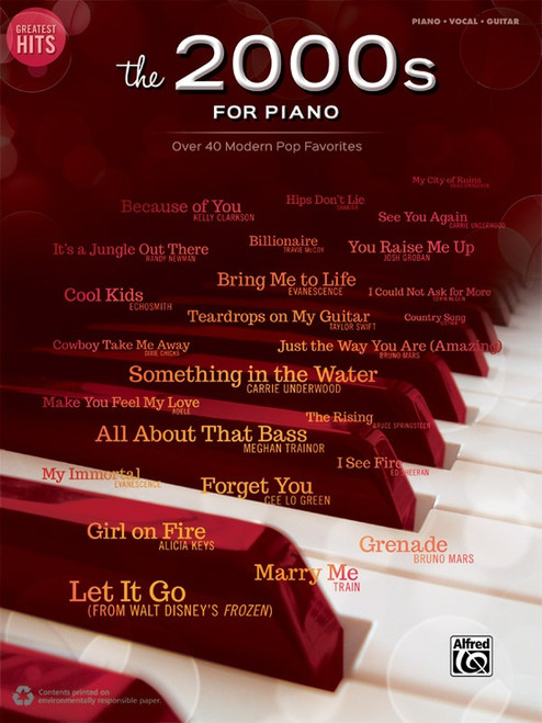 Greatest Hits: The 2000s for Piano - Over 40 Modern Pop Favorites - Piano · Vocal · Guitar