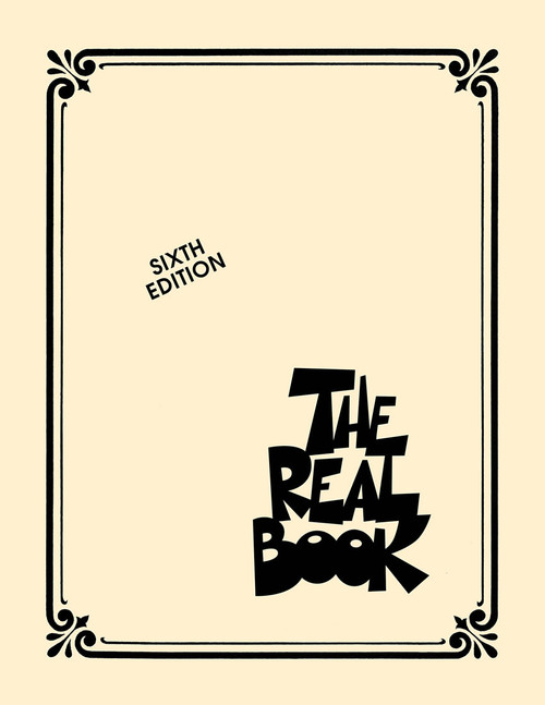 The Real Book Volume 1 - Sixth Edition - C Edition