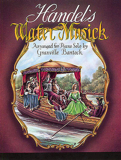 Handel's Water Music for Piano Solo