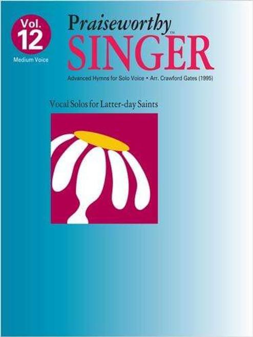 Praiseworthy Singer Volume 12 - Medium Voice