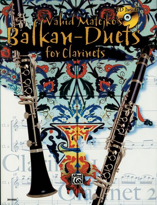 Vahid Matejko's Balkan-Duets for Clarinets w/ CD