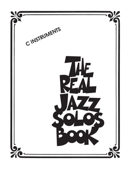 The Real Jazz Solos Book - C Instruments