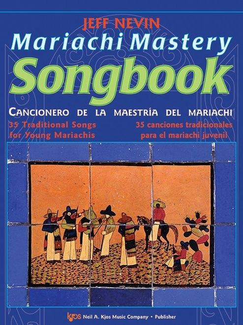 Mariachi Mastery Songbook Cello and Bass - Jeff Nevin