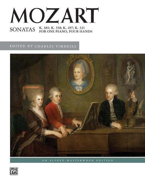 Mozart Sonatas K. 381; K. 358; K. 497; K. 521 For One Piano, Four Hands