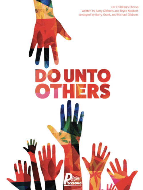 Do Unto Others - Children's Chorus