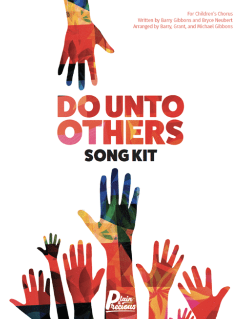 Do Unto Others - Song Kit
