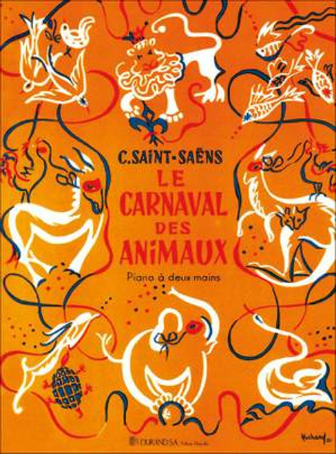Saint-Saens - Le Carnaval Des Animaux (Carnival of the Animals)