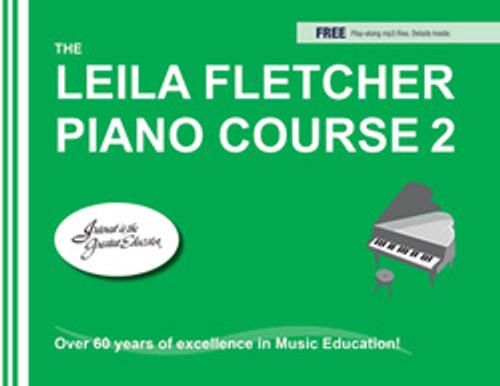 Leila Fletcher Piano Course Book 2 (Audio Access Included)