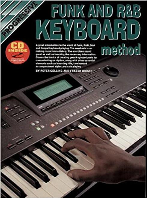 Progressive Funk and R&B Keyboard Method (CD Included)