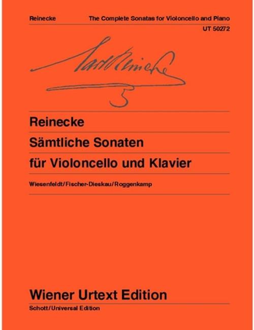 Carl Reinecke: Complete Sonatas for Violincello and Piano