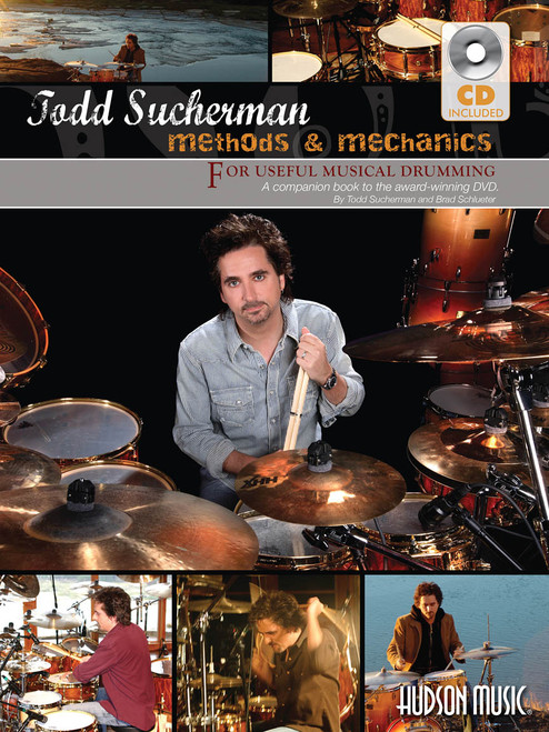 Todd Sucherman - Methods & Mechanics for Useful Musical Drumming (with Audio Access)