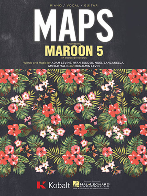 Maroon 5 - Maps for Piano/Vocal/Guitar