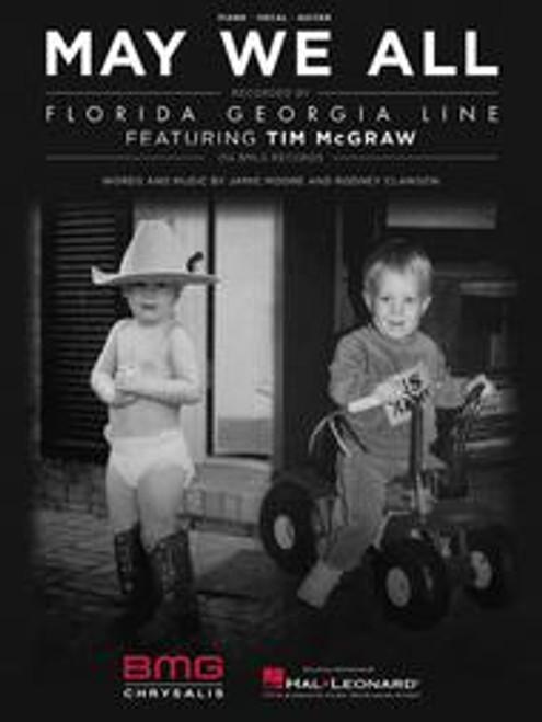 Florida Georgia Line & Tim McGraw - May We All for Piano/Vocal/Guitar