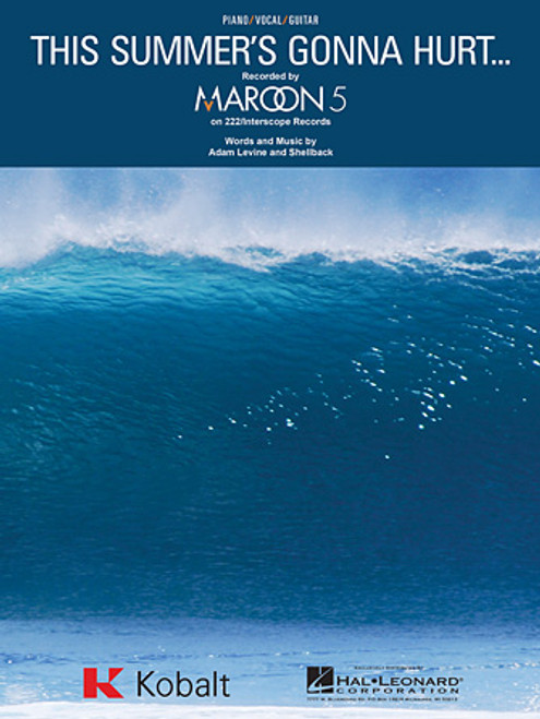 Maroon 5 - This Summer's Gonna Hurt... for Piano/Vocal/Guitar