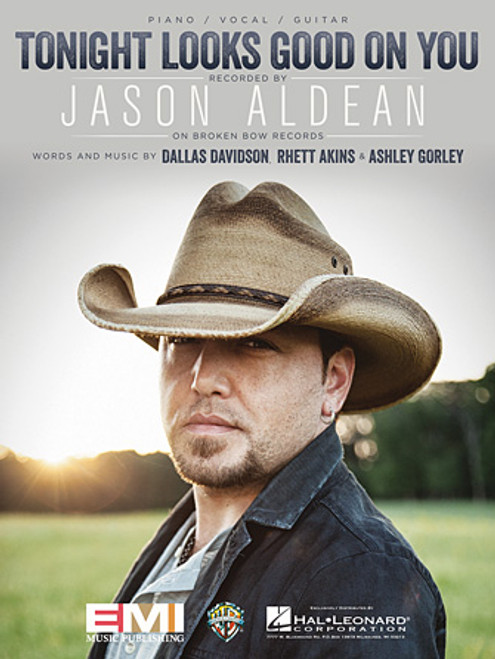 Jason Aldean - Tonight Looks Good on You for Piano/Vocal/Guitar