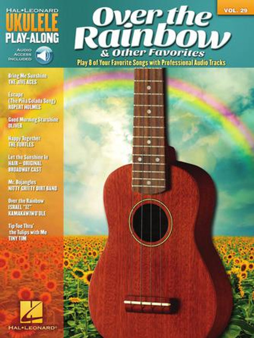 Over the Rainbow and Other Favorites - Ukulele Play Along Vol 29
