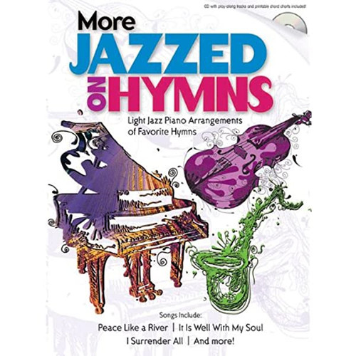 More Jazzed on Hymns for Piano Solo (CD Included)