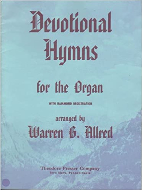 Devotional Hymns for the Organ