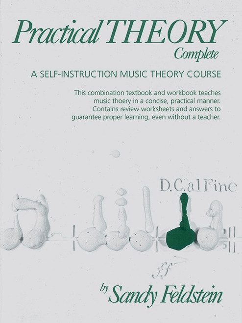 Practical Theory - Self-Instruction Music Theory Course - Complete