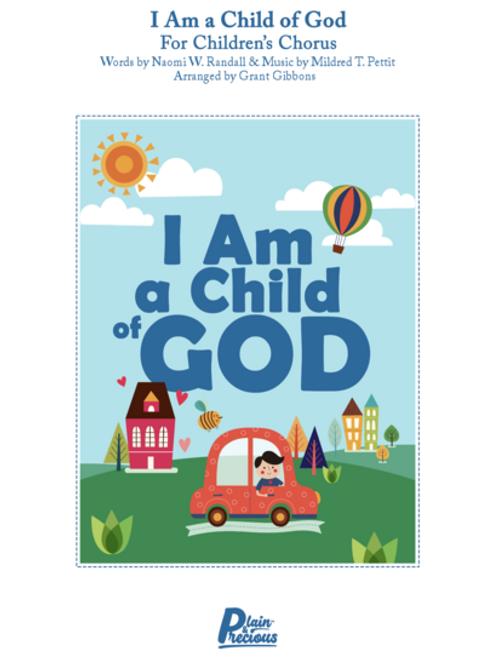 I Am a Child of God for Children's Chorus