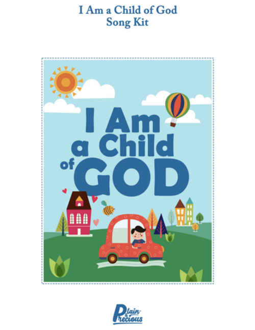I Am a Child of God Song Kit