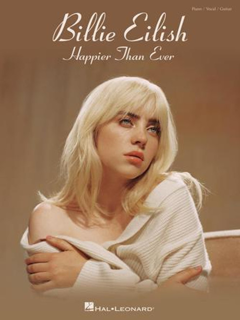 Billie Eilish - Happier Than Ever for Piano/Vocal/Guitar