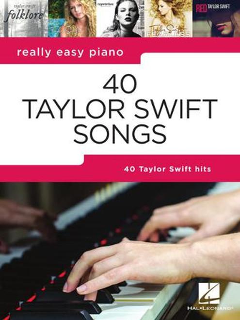 40 Taylor Swift Songs - Really Easy Piano