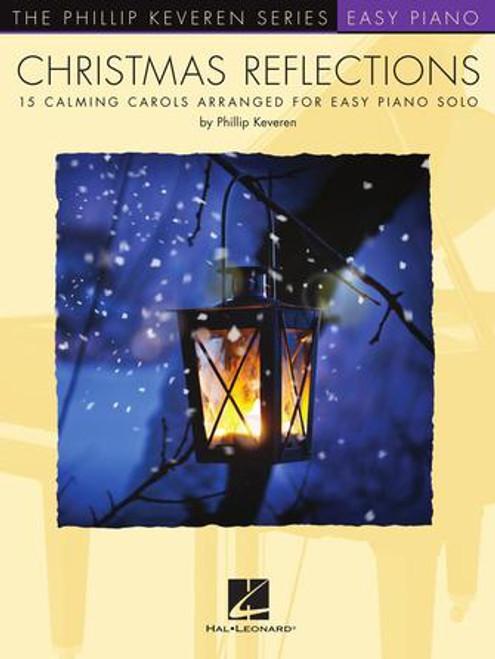 Christmas Reflections - Phillip Keveren Series