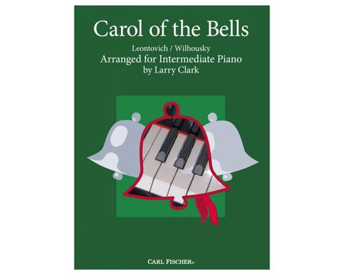 Carol of the Bells for Intermediate Piano - Larry Clark