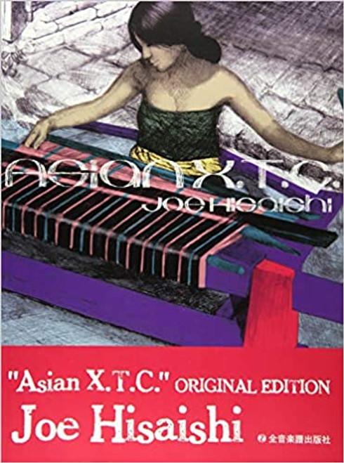 Joe Hisaishi - Asian X.T.C. for Piano Solo