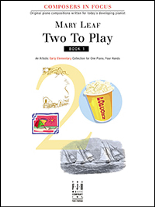 Two to Play Book 1 (Early Elementary) Mary Leaf