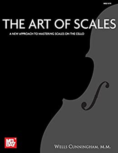 Art of Scales - New Approach to Mastering Scales for the Cello