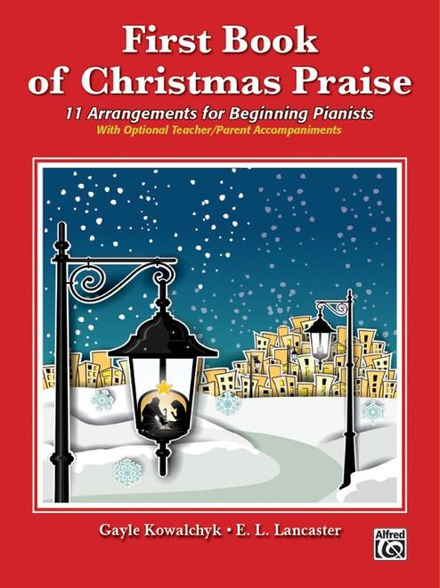 First Book of Christmas Praise (with Optional Teacher/Parent Accompaniments)