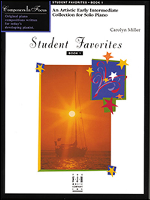 Carolyn Miller - Student Favorites Book 1 for Early Intermediate Piano