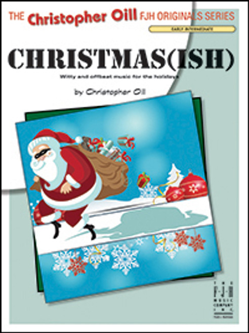 Christmas(ish) for Early Intermediate Piano