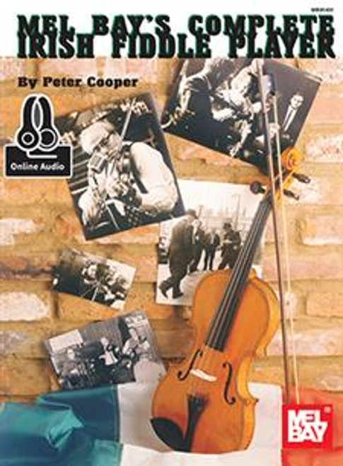 Complete Irish Fiddle Player (Book with Online Audio) by Peter Cooper