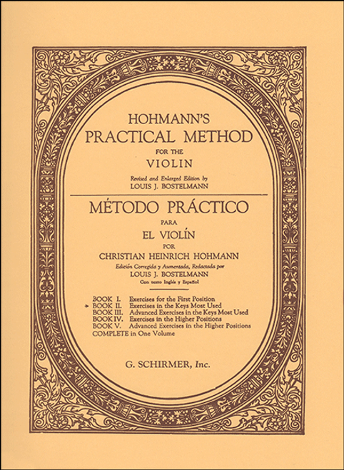 Hohmann's Practical Method for the Violin - Book 2: Exercises in the Keys Most Used (in English and Spanish) by Christian Heinrich Hohmann