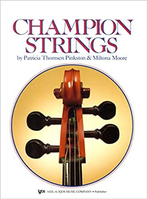 Champion Strings by Patricia Thomsen Pinkston & Miltona Moore