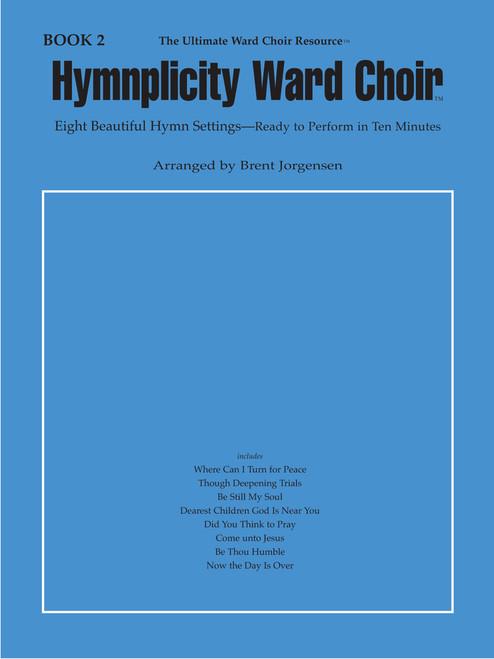 Hymnplicity Ward Choir Book 2