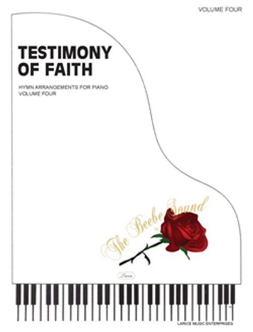 Testimony of Faith Volume 4 - Piano Solo Songbook