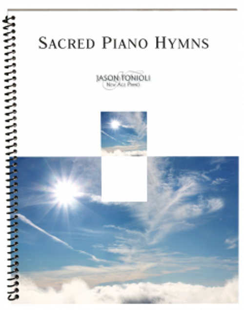 Sacred Piano Hymns  (Favorite LDS Piano Solos) - Jason Tonioli - Piano Solo Songbook