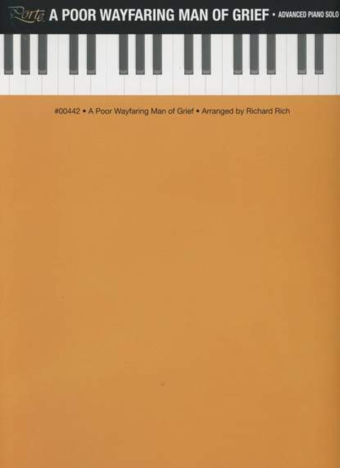 Poor Wayfaring Man of Grief - Advanced Piano Solo (Sheet Music)