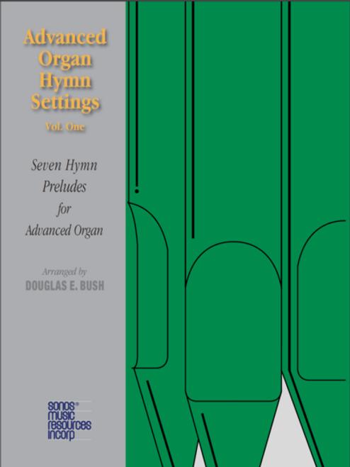Advanced Organ Hymn Settings Volume 1