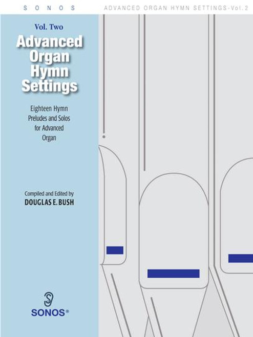 Advanced Organ Hymn Settings Volume 2