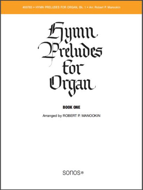Hymn Preludes for Organ Book 1