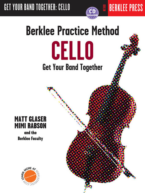 Berklee Practice Method - Get Your Band Together: Cello (Book/CD Set) by Matt Glaser & Mimi Rabson