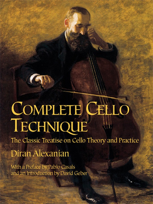 Complete Cello Technique by Diran Alexanian